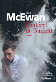 The Children Act by Ian McEwan -- French Edition published by Gallimard