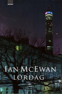 Saturday by Ian McEwan -- Swedish Edition published by Ordfront